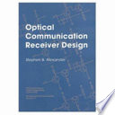Optical Communication Receiver Design