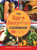 The Egg- and Dairy-Free Cookbook