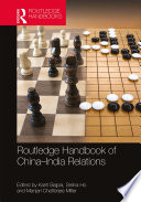 Routledge Handbook of China   India Relations