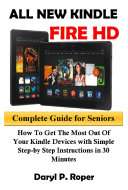 All New Kindle Fire HD Complete Guide for Seniors Pdf/ePub eBook