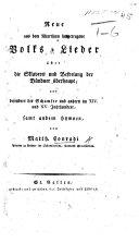 Neue aus dem Alterthum hergetragene Volks-Lieder über die Sklaverei und Befreiung der Bündner überhaupt, und besonders der Schamser und andern im XIV. und XV. Jahrundert, sammt andern Hymnen