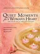 Quiet Moments For A Woman S Heart