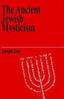 The Ancient Jewish Mysticism Book