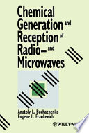 Chemical Generation and Reception of Radio and Microwaves