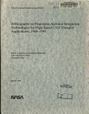 Bibliography on Propulsion Airframe Integration Technologies for High speed Civil Transport Applications  1980 1991