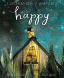 Happy  a Children s Book of Mindfulness