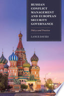 Russian Conflict Management and European Security Governance
