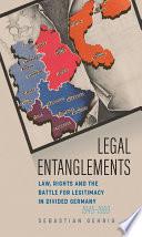 Legal Entanglements