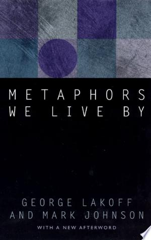 Download Metaphors We Live By Free Books - Dlebooks.net