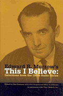 Edward R. Murrow's This I Believe
