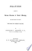 Prayers adapted to various occasions of social worship  for which provision is not made in the Book of Common Prayer Book