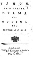 Siroe, re di Persia, etc. [Abridged from the work by P. A. D. B. Metastasio.]