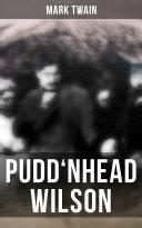 PUDD NHEAD WILSON