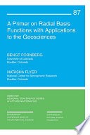 A Primer on Radial Basis Functions with Applications to the Geosciences