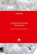 Lactose and Lactose Derivatives