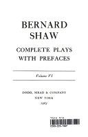 Bernard Shaw  Complete Plays Prefaces Volume VI Book