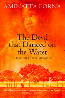 Pdf The Devil That Danced on the Water: A Daughter's Memoir Telecharger
