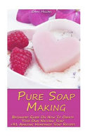 Pure Soap Making