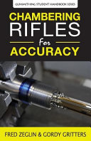 Chambering Rifle Barrels for Accuracy