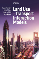 Land Use   Transport Interaction Models Book