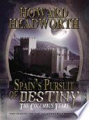 Spain s Pursuit of Destiny