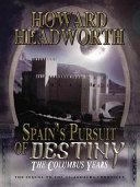 Spain's Pursuit of Destiny