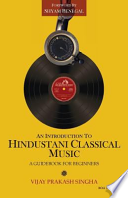 An Introduction to Hindustani Classical Music