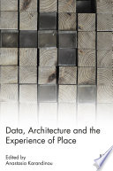 Data  Architecture and the Experience of Place