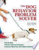 The Dog Behavior Problem Solver