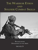 The Warrior Ethos and Soldier Combat Skills Book