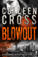 Blowout : The Bestselling Crime Thriller from the master of Psychological Suspense