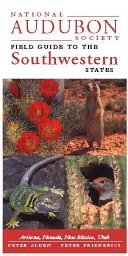 National Audubon Society Field Guide to the Southwestern States Book