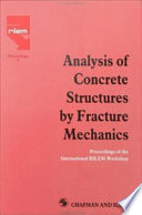 Analysis of Concrete Structures by Fracture Mechanics