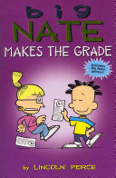Big Nate Makes the Grade