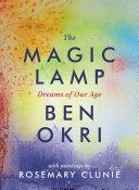 The Magic Lamp: Dreams of Our Age [Pdf/ePub] eBook