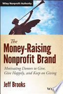 The Money Raising Nonprofit Brand