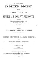 A Complete Indexed Digest of the United States Supreme Court Reports