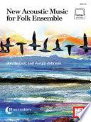 New Acoustic Music for Folk Ensemble
