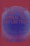 Hypothesis and the Spiral of Reflection Pdf/ePub eBook