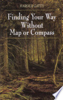 """Finding Your Way Without Map or Compass"" by Harold Gatty"