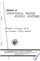 Manual of Individual Water Supply Systems  Developed in Cooperation with Th Joint Committee on Rural Sanitation