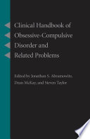 Clinical Handbook of Obsessive Compulsive Disorder and Related Problems Book