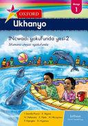 Books - Oxford Ukhanyo Grade 1 Reader 2 (IsiXhosa) Oxford Ukhanyo Ibanga 1 Incwadi Yokufunda Yesi-2 | ISBN 9780199052769