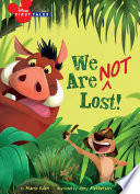 Disney First Tales  The Lion King  We Are  Not  Lost