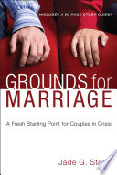 Grounds for Marriage  Book and Study Guide Book