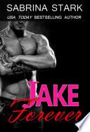 Jake Forever  Jaked  Book 3