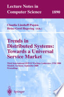 Trends In Distributed Systems Towards A Universal Service Market Book PDF