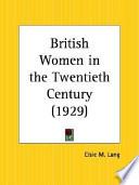British Women in the Twentieth Century 1929