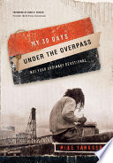 My 30 Days Under The Overpass Book PDF