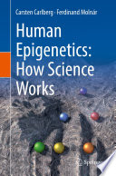 Human Epigenetics: How Science Works